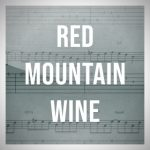 Red Mountain Wine, The Lost And Found (Beginner)